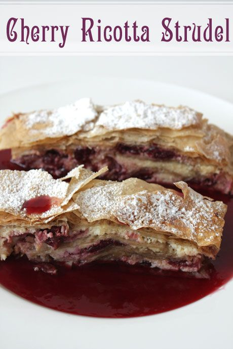 Cherry & Ricotta Strudel and another breakup