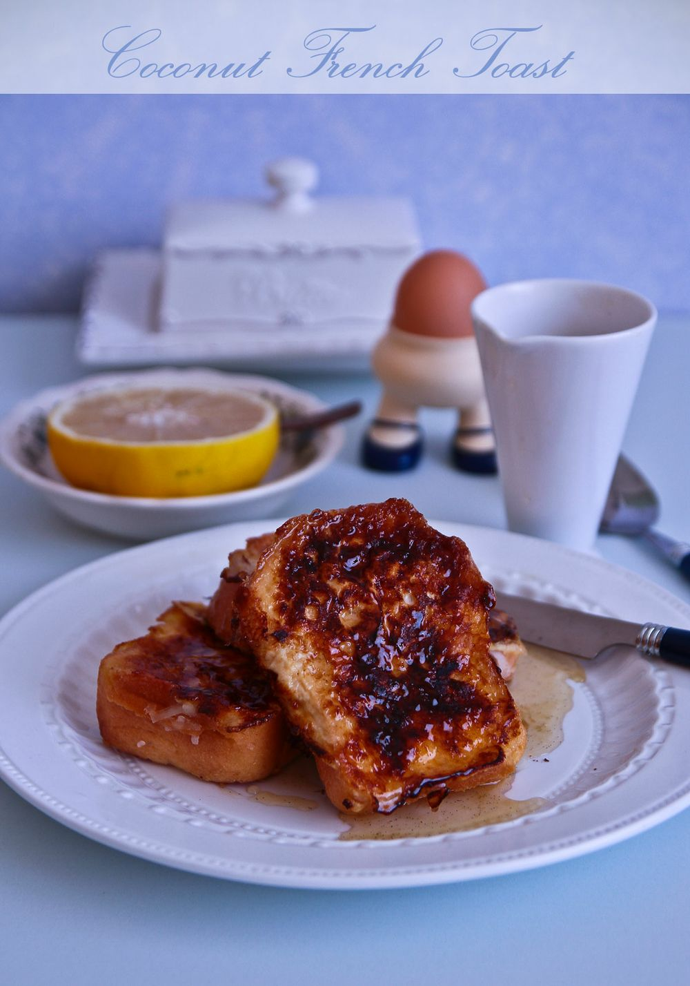 coconut french toast rum syrup