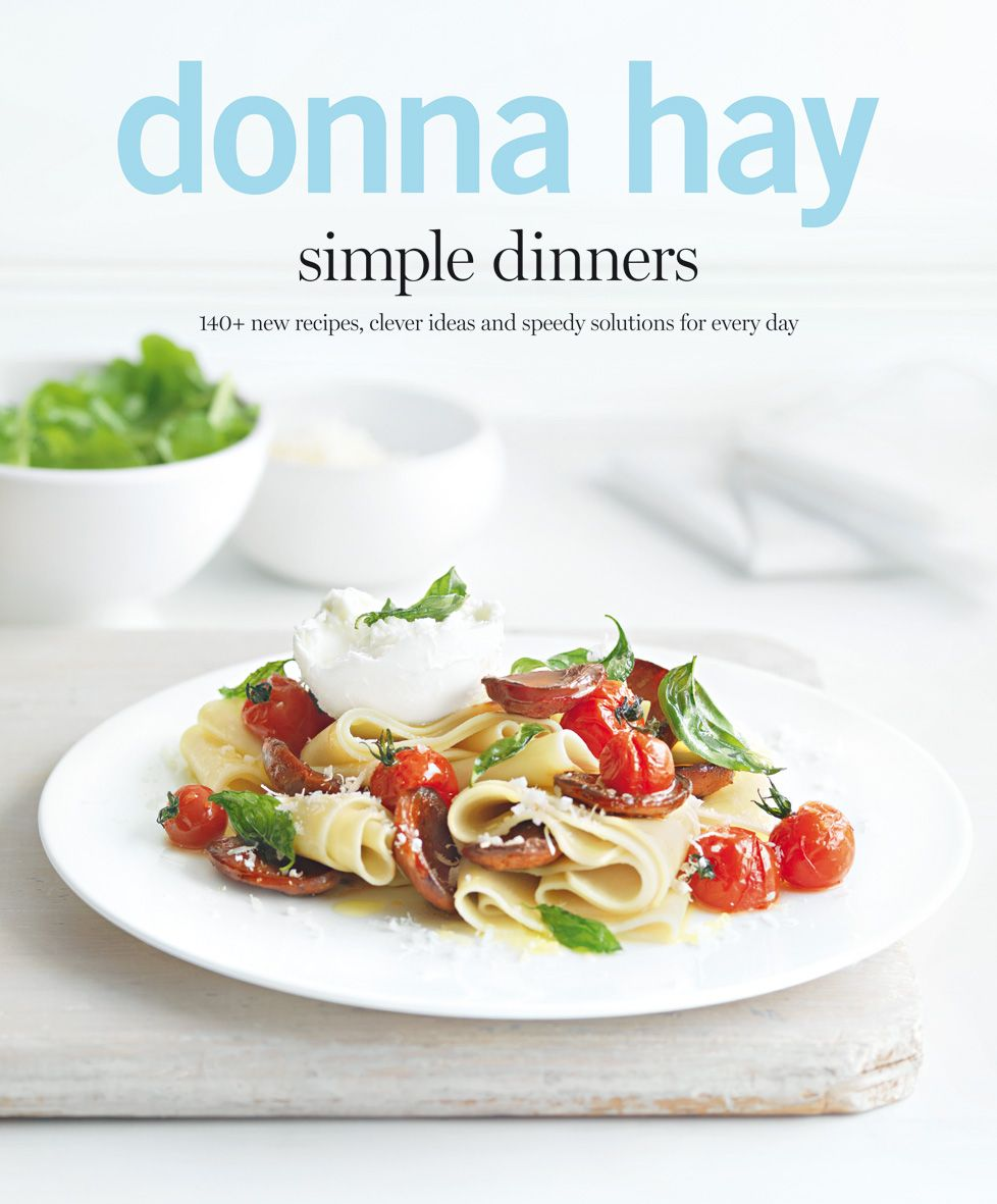 """Win 1 of 4 Copies of Donna Hay's New Cookbook """"Simple Dinners""""!"""