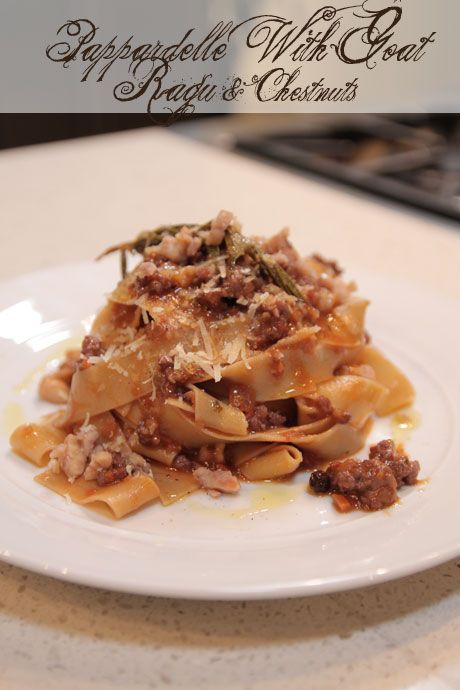 Easter Feast: Torta Pasquilina, Pappardelle With Goat Ragu & Chestnuts