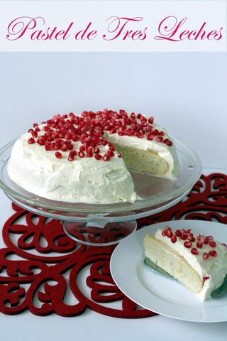 Pastel de Tres Leches - Three Milk Cake
