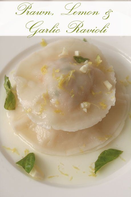 Prawn, Lemon & Garlic Ravioli & Patrice Newell Garlic