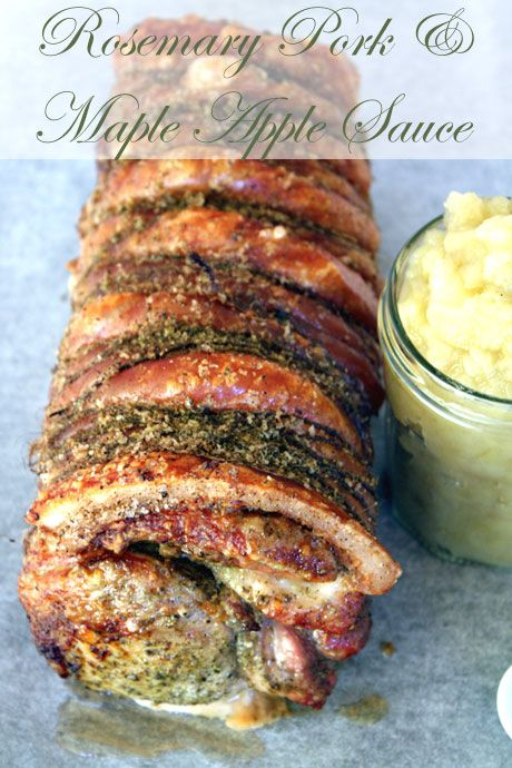 Rosemary Roasted Pork with Maple Apple Sauce