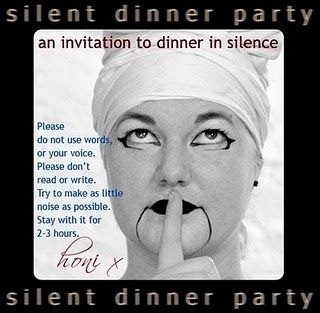 The Silent Dinner Party