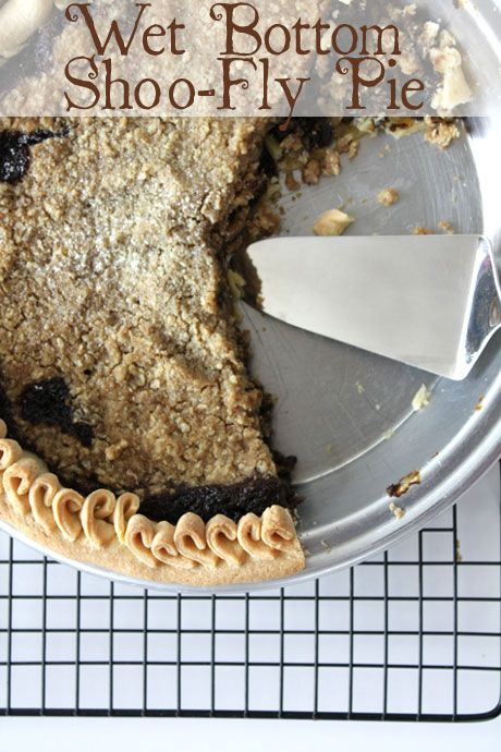 Shoo Fly Pie >> Wet Bottom Shoo-fly Pie @ Not Quite Nigella