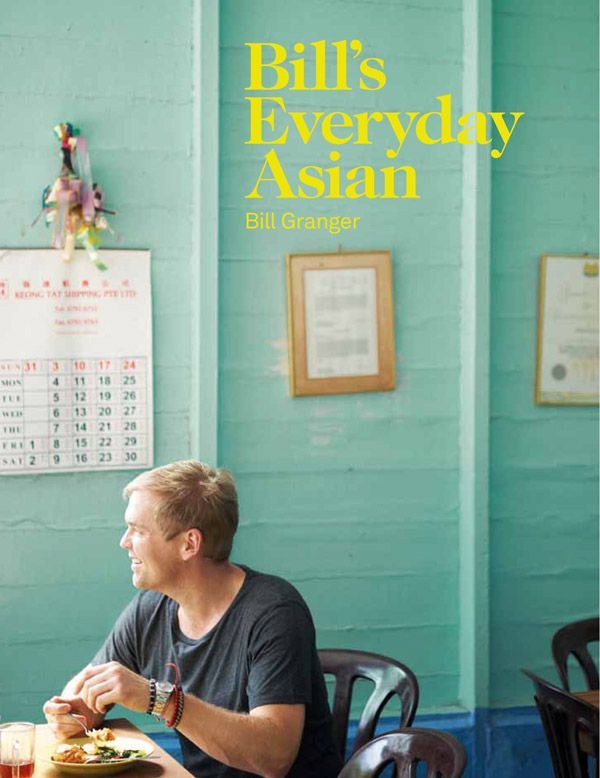 Win 1 of 3 Copies of Bill's Everyday Asian!
