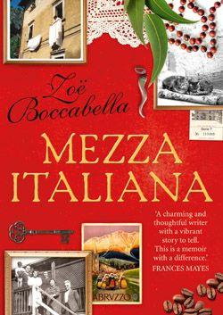 Win 1 of 5 Copies of Mezza Italiana by Zoe Boccabella!