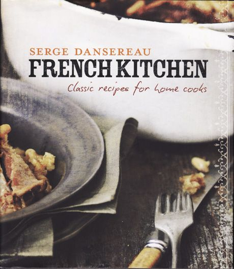 Win 1 of 3 Copies of French Kitchen by Serge Dansereau!