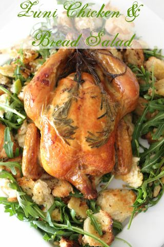 Zuni Roast Chicken with Bread Salad